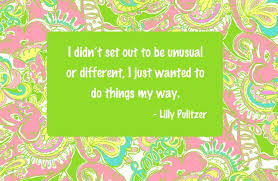 Lilly Pulitzer Quotes Classy Lilly Pulitzer Quote Quote Number 48 Picture Quotes