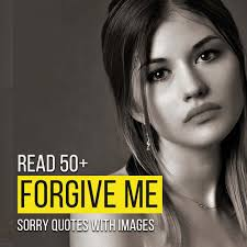 please forgive me and sorry es with
