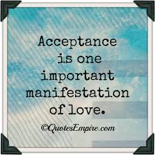 Image result for acceptance quotes