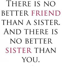 Love My Sister Quotes Impressive Thats My Sister Sayings Love My Sister Meme Scone Quotes Collections