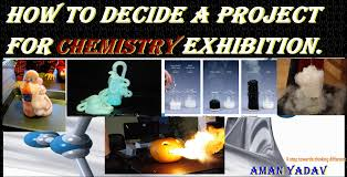 amazing best projects for science exhibition chemistry from  amazing 15 best projects for science exhibition chemistry from them you can win prize aman yadav