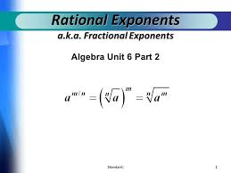 rational exponents a k a fractional exponents