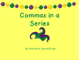 Commas In A Series Activities And Game Mardi Gras Theme