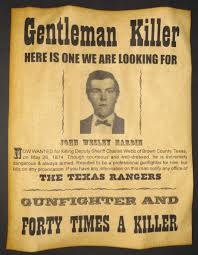 John Wesley Hardin Wanted Poster Western Outlaw Old West Texas Rangers