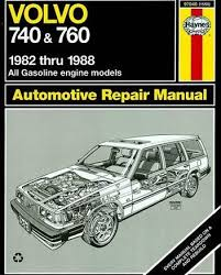 volvo 740 volvo 760 1982 1988 haynes service repair manual