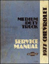 chevrolet and gmc medium duty c c c wiring diagram 1977 chevrolet medium duty truck repair shop manual original 69 00