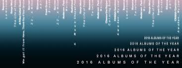 2016 Albums Of The Year B Side Magazine