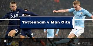 Everton west ham united vs. Tottenham V Manchester City Betting Tips Predictions Lineups Odds Premier League 2 2 2020