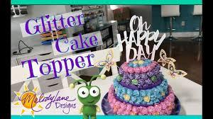 Cake Topper Cricut Glitter Paper Youtube