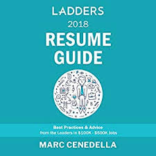 Amazon Com Ladders 2018 Resume Guide Best Practices Advice From