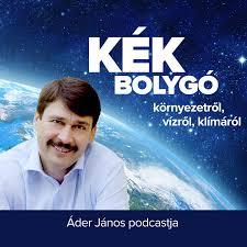 Kék Bolygó - Áder János podcastja
