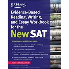 evidence based reading writing and essay workbook for the new  kaplan evidence based reading writing and essay workbook for the new sat kaplan test prep