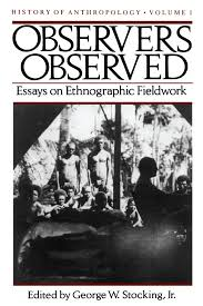 observers observed essays on ethnographic fieldwork  cover of book