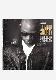 <b>Trombone Shorty</b>-<b>Parking</b> Lot Symphony With Autographed CD ...