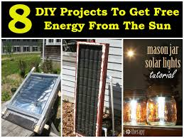 Free Diy Projects Diy Projects To Get Free Energy From The Sun