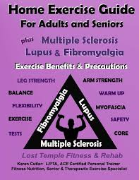 Home Exercise Guide For Adults Seniors Plus Ms Lupus