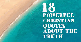 Christian Quotes About Truth