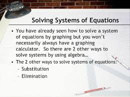 solving systems of equations you have already seen how to solve a system of equations by
