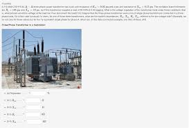 Three Phase Power Transformer Design Solved 7 Points A 110 Mva 230 115 Kv A A Three Phase P