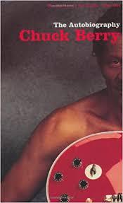 <b>Chuck Berry : The</b> Autobiography: Berry, Chuck: 9780571207541 ...