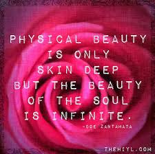 Beauty Is Only Skin Deep Quotes Best Of Doe Zantamata Quotes The Beauty Of The Soul