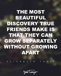 Beautiful Quotes About Love And Friendship Best Of 24 Inspiring Friendship Quotes For Your Best Friend YourTango