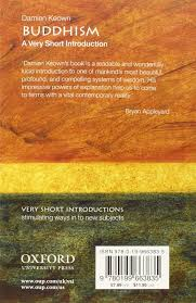 buddhism a very short introduction e very short introductions buddhism a very short introduction 2 e very short introductions amazon co uk damien keown 8601404328893 books