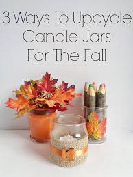 How To Decorate Candle Jars 100 Ways To Upcycle Candle Jars For The Fall 100