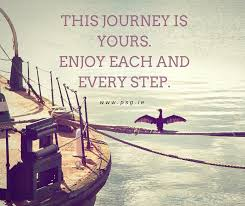 40 Quotes To Remind You To Enjoy The JourneyExecutive And Life Awesome Quotes Journey
