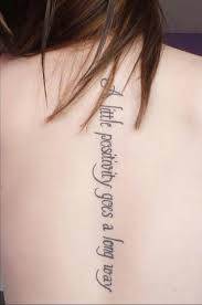 Spine Tattoos Quotes Simple Dont Care For The Quote But Love The Font Back Tattoos