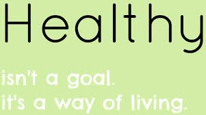 healthy isn t a goal it s a way of living guest blog post from  health breakaway