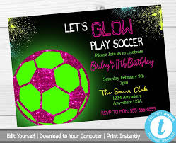 Soccer Party Invitation Template Soccer Party Invitation Lets Glow Play Soccer Birthday Party Invitation Template Neon Birthday Party Invitation Printable Party Invite