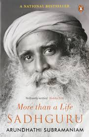 Buy Sadhguru More Than A Life Book Online At Low Prices In India