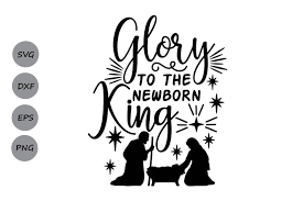 All contents are released under creative commons cc0. Glory To The Newborn King Graphic By Cosmosfineart Creative Fabrica