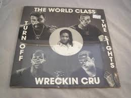 World Class Wreckin Cru Turn Off The Lights Official Video Turn Off The Lights