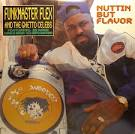 Nuttin' But Flavor