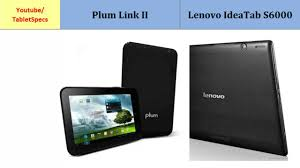 Plum Link II VS Lenovo IdeaTab S6000 ...