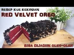 Resep Kue Kekinian Red Velvet With Oreo 38 Youtube Kue