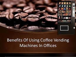 A Vending Machine Dispenses Coffee Into Impressive Benefits Of Using Coffee Vending Machines In Offices