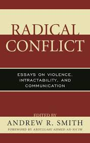 radical conflict essays on violence intractability and  radical conflict