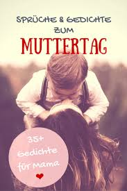 Gedichte Für Mama Geburtstags Muttertagsgedichte In Gedichte