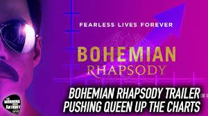 Rhapsody Charts Bohemian Rhapsody Trailer Pushing Queen Up The Charts