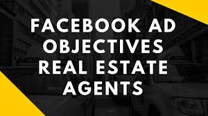 Facebook Ad Objectives For Real Estate Agents Youtube