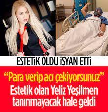 Reis - Estetik operasyonu geçiren Yeliz Yeşilmen para...