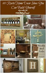 40 rustic home decor ideas you can build yourself diy crafts diy rustic home decor ideas