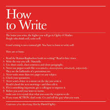 ogilvy and mather david ogilvys 10 tips on how to write business insider