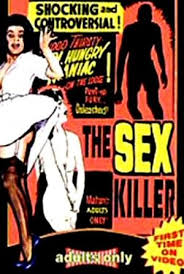 Best Movies Like The Sex Killer