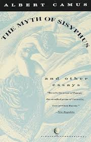 the myth of sisyphus and other essays by albert camus the myth of sisyphus and other essays