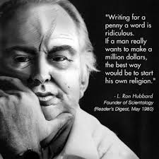 L Ron Hubbard Quotes