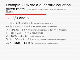 example 2 write a quadratic equation given roots